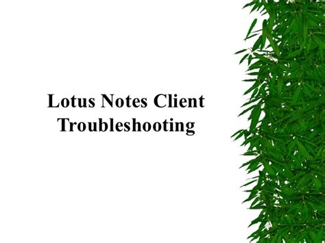 lotus notes client lotus notes client troubleshooting