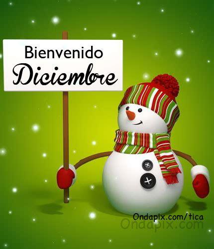 imagenes de navidad diciembre bienvenido diciembre tarjetitas ondapix tarjetitas