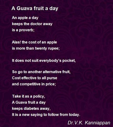 a poem a day keeps the doctor away a guava fruit a day poem by dr v k kanniappan poem hunter