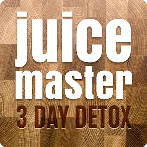 Juice Master 3 Day Detox App juice master 3 day detox android apps on play