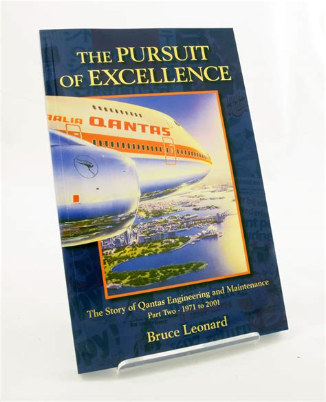 the pursuit of perfection books the pursuit of excellence book by bruce leonard qantas