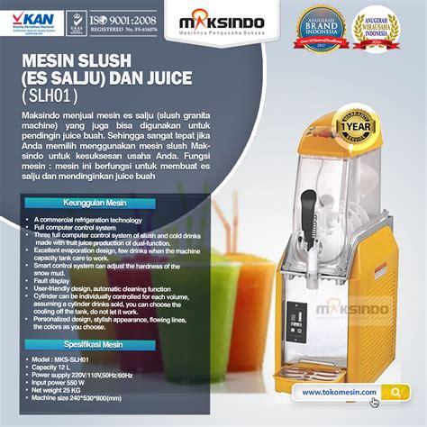 Juice Dispenser Di Bandung jual mesin slush es salju dan juice slh01 di bandung