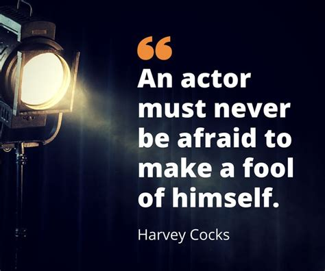 film production quotes 30 best quotes for actors images on pinterest theatre