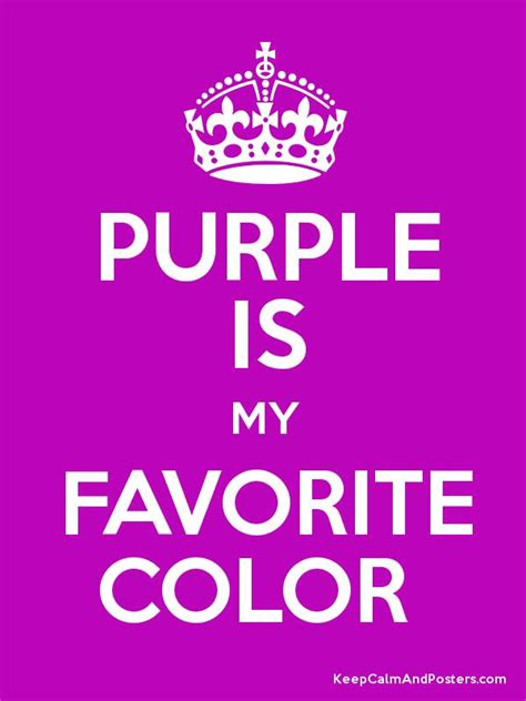 my favorite color purple is my favorite color keep calm and posters