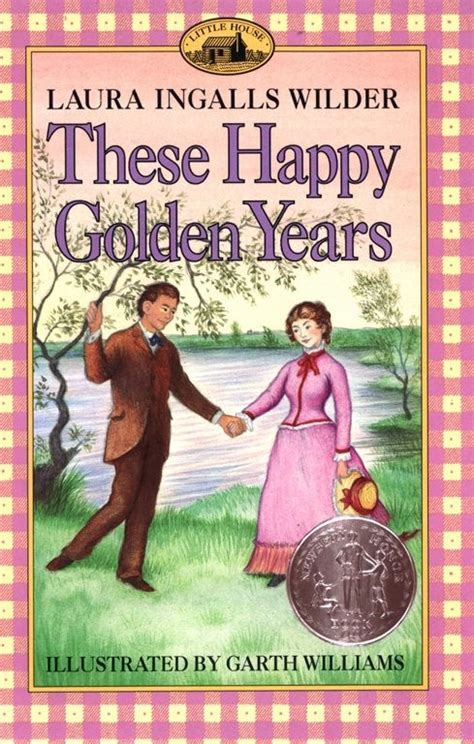 themes in little house on the prairie book book review these happy golden years by laura ingalls