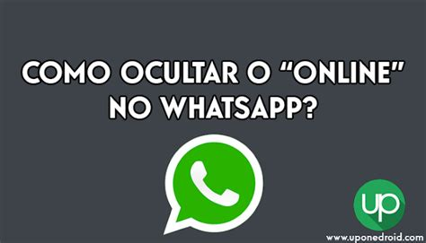 tutorial como mexer no whatsapp como ocultar o quot online quot no whatsapp up onedroid seu