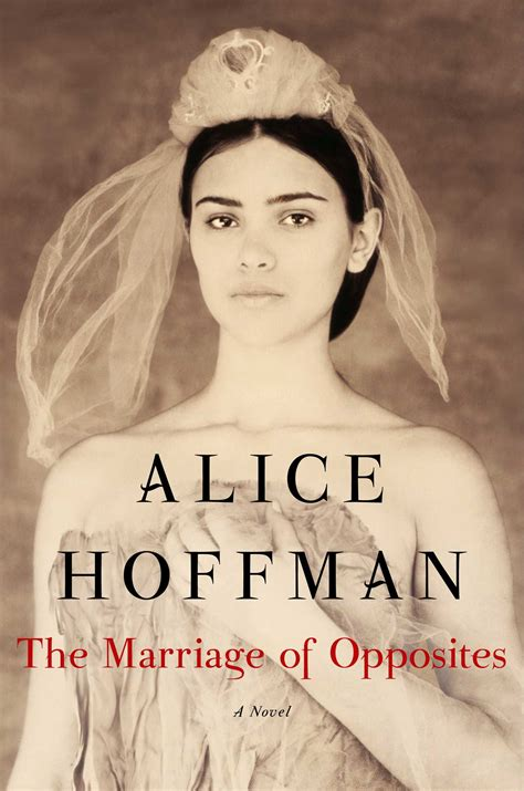 the marriage of opposites alice hoffman official publisher page simon schuster canada