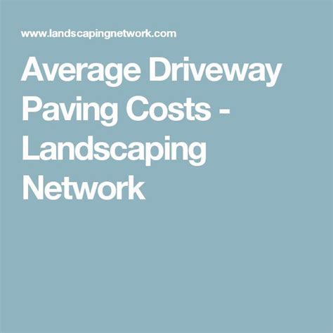 Landscaper Average Cost 10 Ideas About Driveway Paving On Block