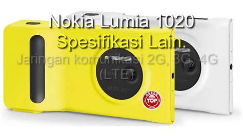Hp Nokia Lumia 1020 Di Indonesia nokia lumia 1020 review hp kamera 41 mp pureview harga