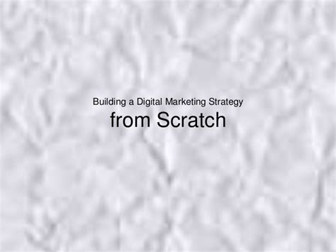 Mba From Scratch by Building A Digital Marketing Strategy From Scratch