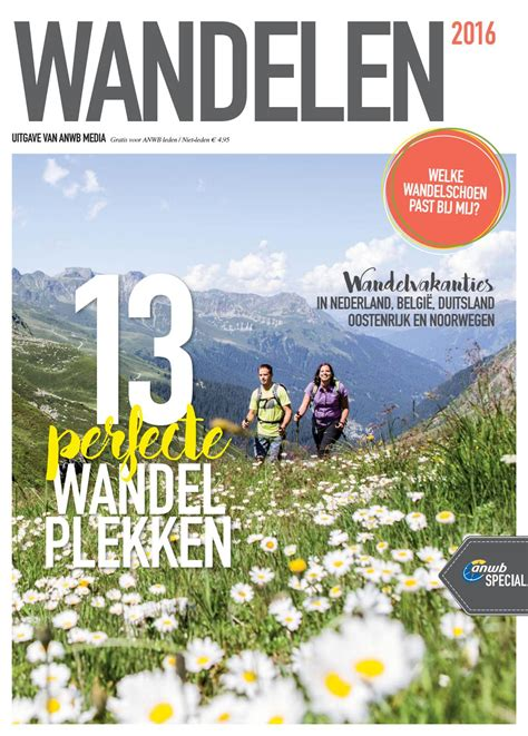 wandlen up and wandelen 2016 een special anwb media by jan kruithof