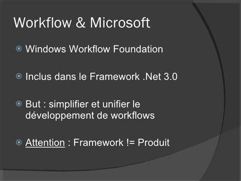 windows workflow foundation 3 0 01 les workflows dans point