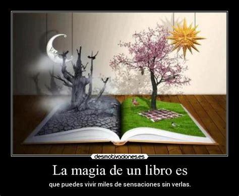 la magia de un libro es desmotivaciones