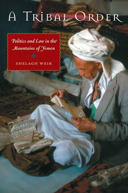 tribes and politics in yemen a history of the houthi conflict books a tribal order politics and in the mountains of yemen