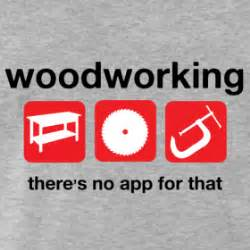wood carpenter funny quotes quotesgram