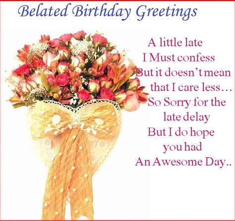 Wishing Happy Birthday Late Belated Birthday Wishes Greetings Cards And Blessings