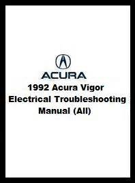 service and repair manuals 1992 acura vigor instrument cluster 1992 acura vigor electrical troubleshooting manual all