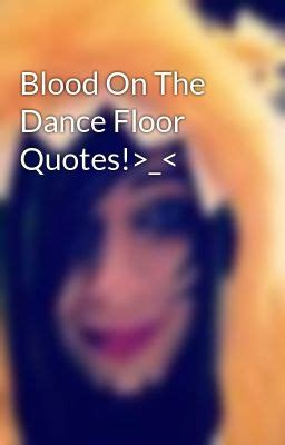 Blood On The Floor Quotes floor quotes like success