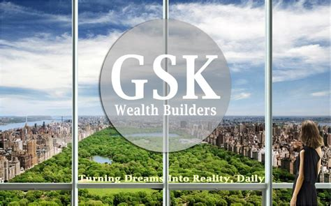 Gsk Wealth Builders Build Wealth Elevate Your Lifestyle