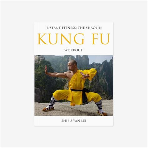instant fitness the shaolin kung fu workout book