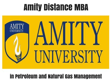 And Gas Mba by Amity Distance Mba In Petroleum And Gas Management