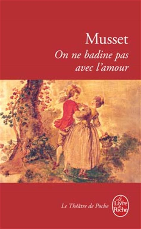 on ne badine pas couvertures images et illustrations de on ne badine pas avec l amour de alfred de musset