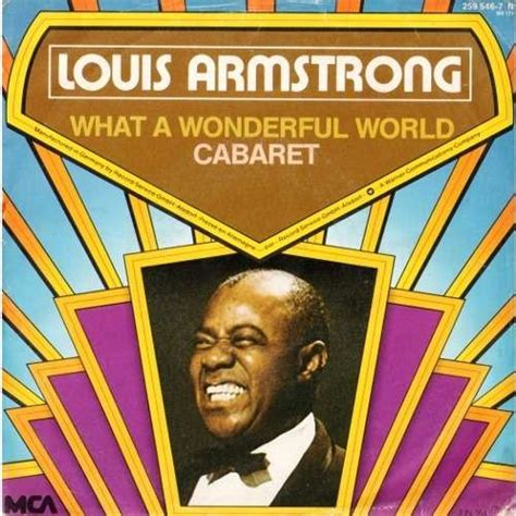 louis armstrong what a wonderful what a wonderful world cabaret by louis armstrong sp