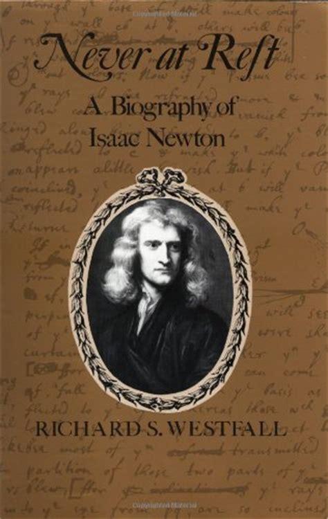 biography book of isaac newton richard s westfall britannica com