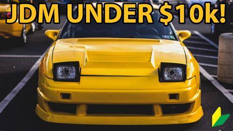 best jdm cars top 10 jdm cars 10 000