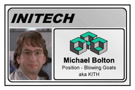 Office Space Michael Bolton Quote Michael Bolton Office Space Quotes Quotesgram