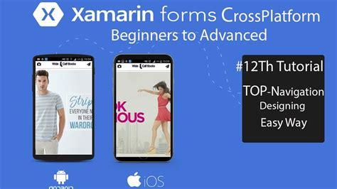 xamarin forms tutorial youtube xamarin forms top navigation design tutorial 12 youtube