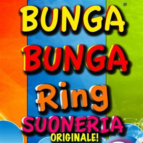 Ring Bunga bunga bunga ring suoneria by antonio summa on