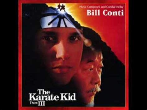 theme music karate kid bill conti the karate kid part iii soundtrack 1989