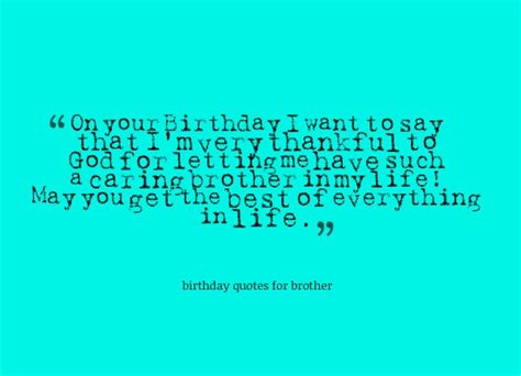 Quotes For Your Brothers Birthday Best Birthday Quotes For Brother Quotesgram