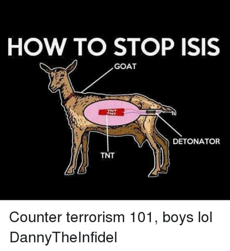 How To Meme - how to stop isis goat detonator tnt counter terrorism 101