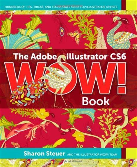adobe illustrator cs6 revealed mygraphicslab illustrator course with adobe illustrator