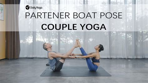 boat pose yoga video couple yoga for beginners 5 partner boat pose yoga videos