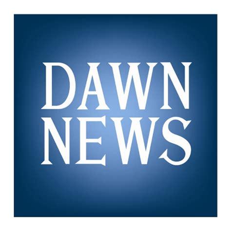 dawn news live streaming  dawn news live tv