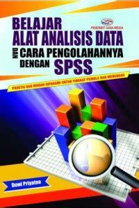 open library belajar alat analisis data dan cara pengolahannya dengan spss