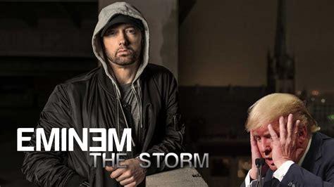eminem the storm eminem the storm trump freestyle lyrics music youtube