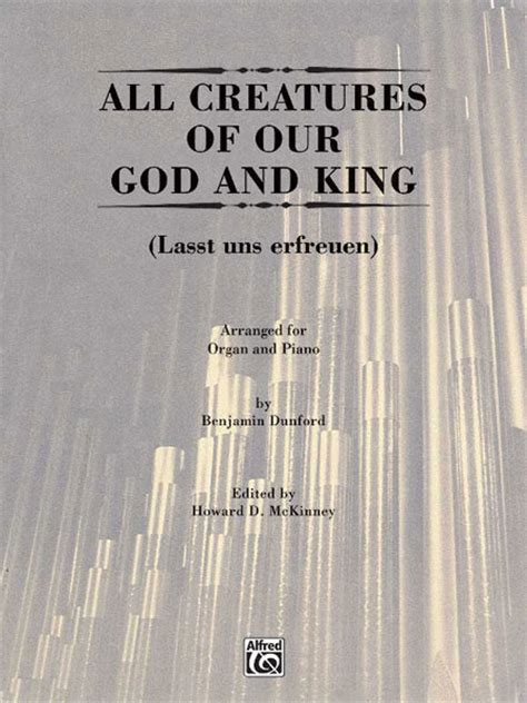 all creatures of our god and king by amy webb satb all creatures of our god and king sheet music by benjamin