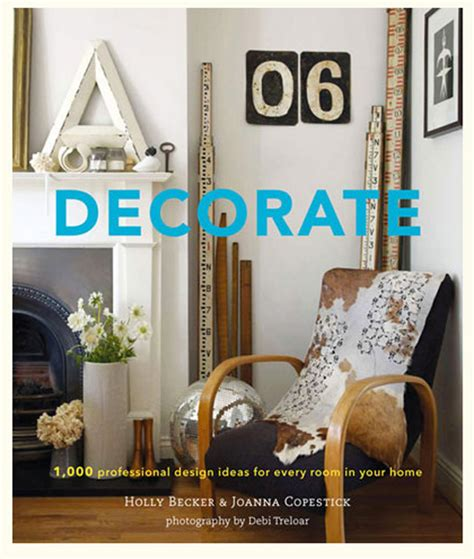 books on home design to decorate or to undecorate the decorologist