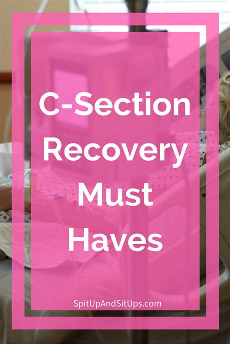 c section book c section recovery must haves spit up and sit ups