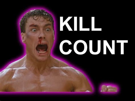 kill count jean claude damme kill count the awesomer