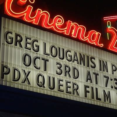 cinema 21 queer golocalpdx spotted in portland olympian greg louganis