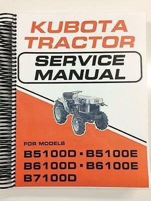 Kubota B5100 B6100 B7100 Tractor Service Manual Repair