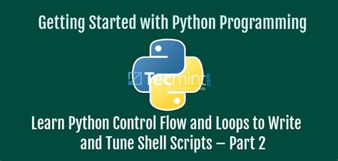 introduction to python programming beginner to advanced practical guide tips and tricks easy and comprehensive books learn python flow and loops to write and tune