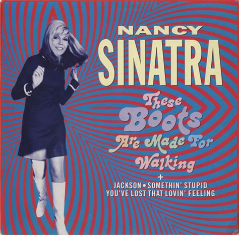 Now These Boots Are Made For Walking by Nancy Sinatra These Boots Are Made For Walking Germany 12