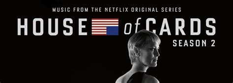 house season 2 music house of cards season 2 original motion picture soundtrack on the way streamteam