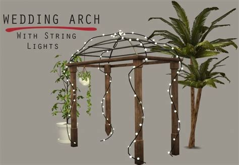 Wedding Arch Sims 4 Cc by Lighted Wedding Arch At Leo Sims 187 Sims 4 Updates